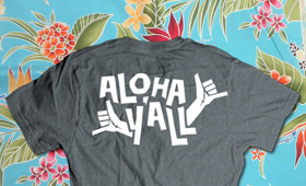 [Aloha Y'all] shirt